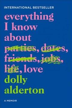 Book Cover: 'Everything I know about love'