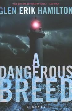 Book Cover: 'A dangerous breed'
