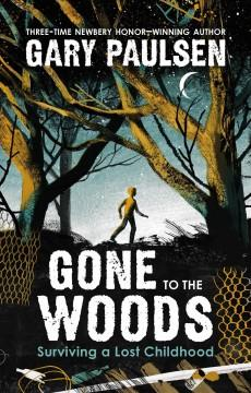 Gone to the woods
