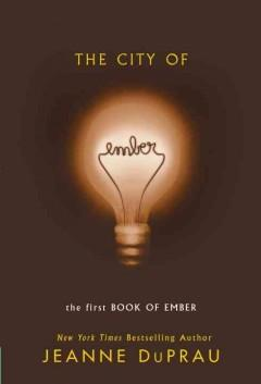 The City Of Ember  by  Jeane DuPrau