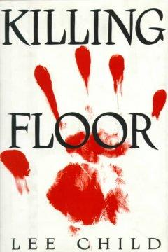 The Killing Floor by Lee Child