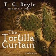 Tortilla Curtain by T. Coraghessan Boyle