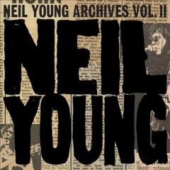 Neil Young archives Vol II 1972-1976