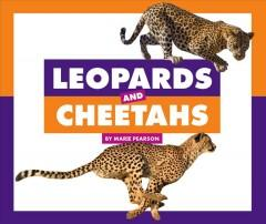 Leopards and cheetahs