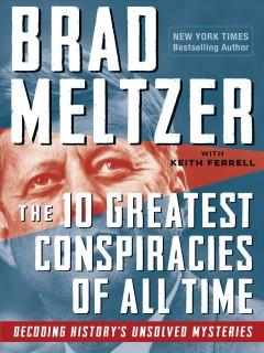 Book Cover: 'The 10 greatest conspiracies of all time'