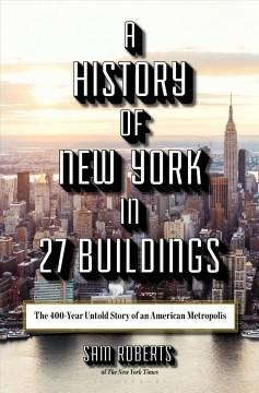 Book Cover: 'A history of New York in 27 buildings'
