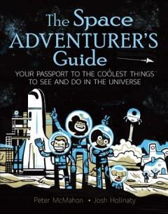 The space adventurers guide