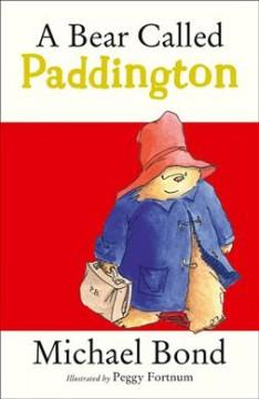 'A Bear Called Paddington (Paddington, #1)' by Michael Bond