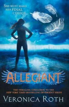 'Allegiant (Divergent, #3)' by Veronica Roth