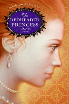 'The Redheaded Princess' by Ann Rinaldi