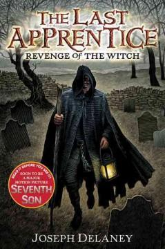 'Revenge of the Witch (The Last Apprentice / Wardstone Chronicles, #1)' by Joseph Delaney