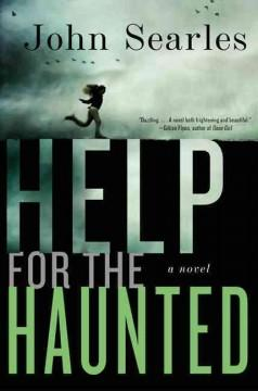 'Help for the Haunted' by John Searles