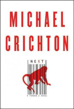 'Next' by Michael Crichton