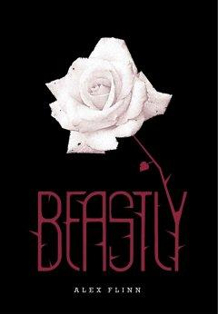 'Beastly (Beastly, #1)' by Alex Flinn
