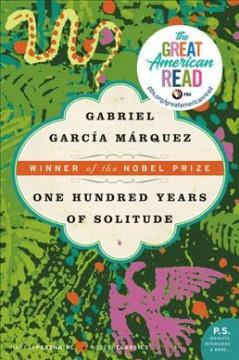 'One Hundred Years of Solitude'  by  Gabriel Garcia Marquez