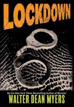 'Lockdown' by Walter Dean Myers