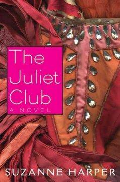 'The Juliet Club' by Suzanne Harper