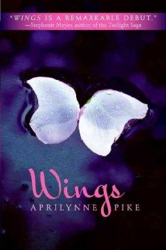 'Wings (Wings, #1)' by Aprilynne Pike