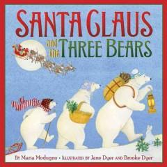 'Santa Claus and the Three Bears' by Maria Modugno