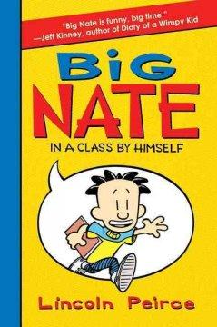 'Big Nate: In a Class by Himself' by Lincoln Peirce