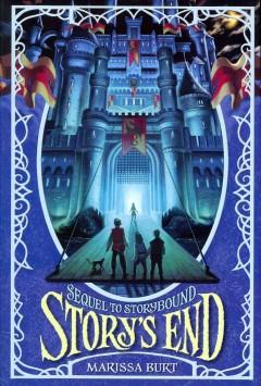 'Story's End (Storybound, #2)' by Marissa Burt