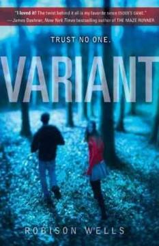 'Variant (Variant, #1)' by Robison Wells