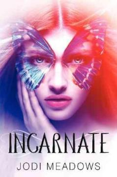 'Incarnate (Newsoul, #1)' by Jodi Meadows