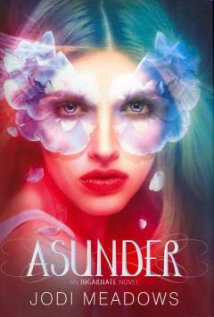 'Asunder (Newsoul, #2)' by Jodi Meadows