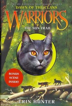Warriors: The Sun Trail  by  Erin Hunter