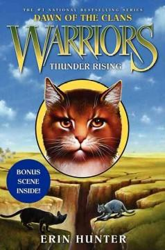 Warriors: Thunder Rising  by  Erin Hunter