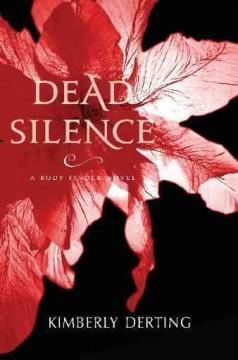 'Dead Silence (The Body Finder, #4)' by Kimberly Derting