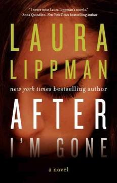 'After I'm Gone' by Laura Lippman