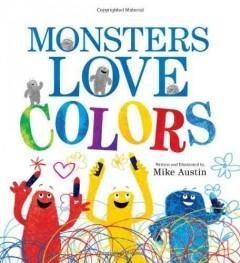 'Monsters Love Colors' by Mike Austin