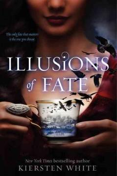 'Illusions of Fate'  by  Kiersten White