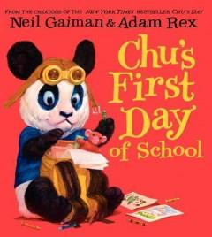 'Chu's First Day of School (Chu, #2)' by Neil Gaiman