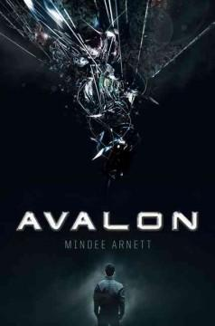 'Avalon (Avalon, #1)' by Mindee Arnett