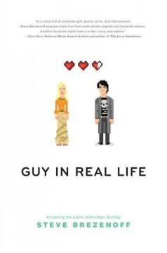 'Guy in Real Life' by Steve Brezenoff