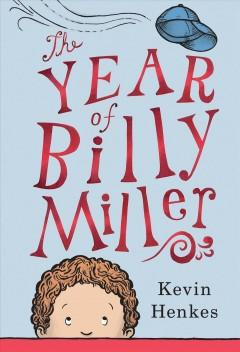 'The Year of Billy Miller' by Kevin Henkes