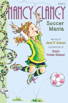 'Fancy Nancy: Nancy Clancy, Soccer Mania' by Jane O'Connor