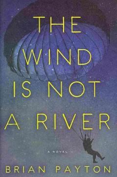 Cover: 'The Wind is Not a River'