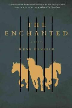 'The Enchanted' by Rene Denfeld