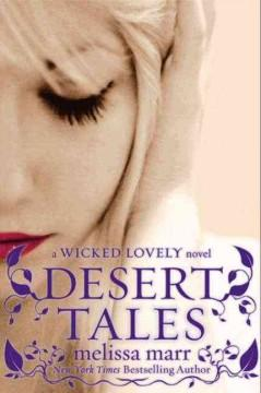 'Desert Tales: A Wicked Lovely Companion Novel' by Melissa Marr