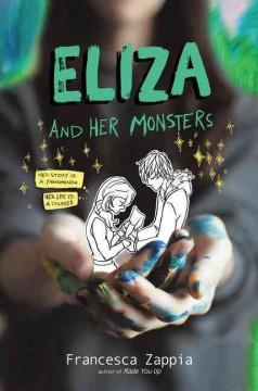'Eliza and Her Monsters'  by  Francesca Zappia