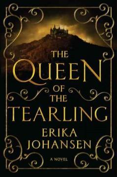 'The Queen of the Tearling (The Queen of the Tearling, #1)' by Erika Johansen