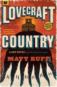'Lovecraft Country' by Matt Ruff