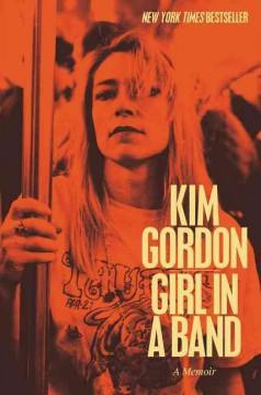 'Girl in a Band' by Kim Gordon