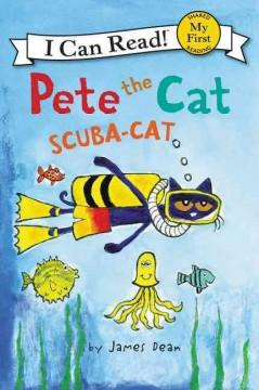 'Pete the Cat: Scuba-Cat' by James Dean