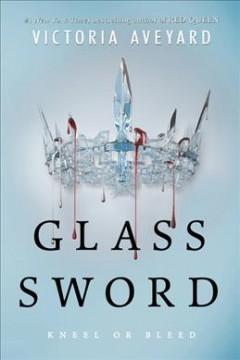 'Glass Sword (Red Queen, #2)' by Victoria Aveyard