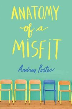 'Anatomy of a Misfit' by Andrea Portes