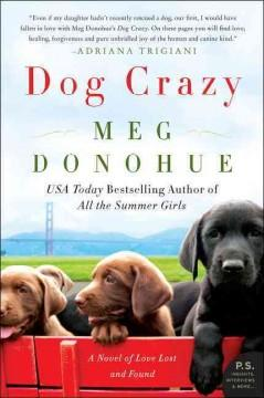 'Dog Crazy' by Meg Donohue